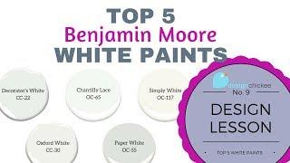 Top 5 White Paints: Design Lesson 9