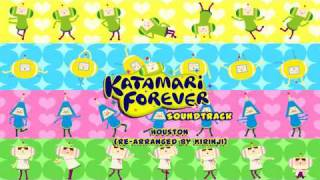 Houston Re (Arranged by KIRINJI) - Katamari Forever Official Soundtrack