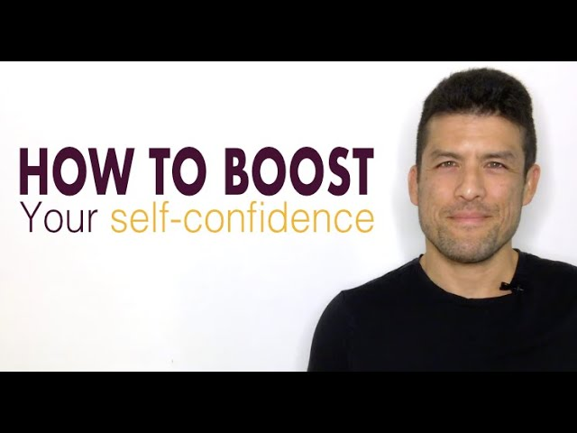 3 STEPS TO BOOST YOUR SELF-CONFIDENCE