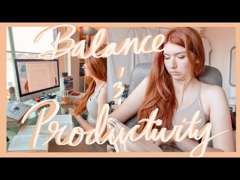 BALANCE + PRODUCTIVITY AS A GRAD STUDENT | Studytuber, Freelancer, And Oxford Masters Student Vlog
