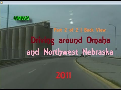Driving around Omaha and Northeastern Nebraska 2011 | 2 of 2 | Back view