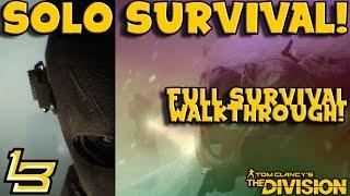 Full Solo Survival RUN! (The Division)