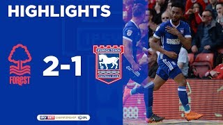 HIGHLIGHTS | Forest 2 Ipswich Town 1