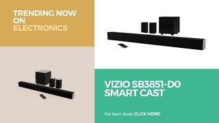 Vizio Sb3851-d0 Smart Cast Trending Now On Electronics