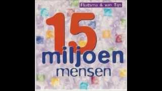 Fluitsma & Van Tijn - 15 Miljoen Mensen, 1996 (Instrumental Cover) + Lyrics