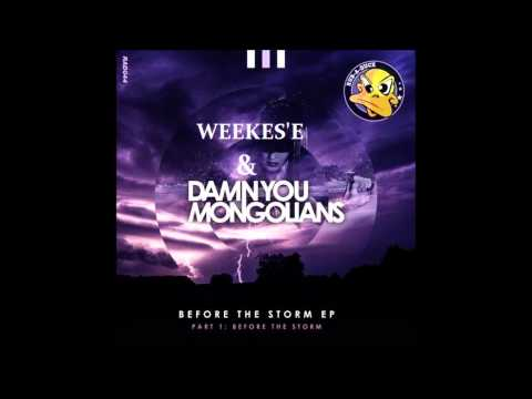 Damn You Mongolians feat Natalie Holmes - Before the Storm Weekes'e Remix) Free Download