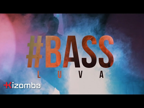 Bass - Luva | Official Video
