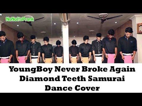 YoungBoy Never Broke Again - Diamond Teeth Samurai | DANCE COVER | 2018 | India