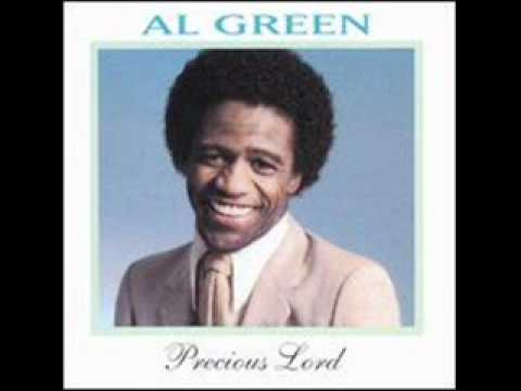 Precious Lord   Al Green