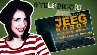 Lo Chiamavano Jeeg Robot finalmente al cinema!   #TeLoDicoIo