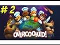 Overcooked! Part 2 - YoVideogames
