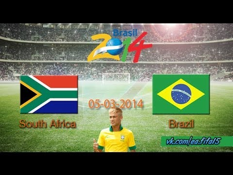 South Africa vs Brazil 0-5 all goals & highlights 05/03/2014 vk.com/ea.fifa15
