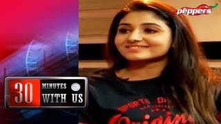 30 Minutes With Us| Interview With Actress Adhithi Menon| 07-10-2018