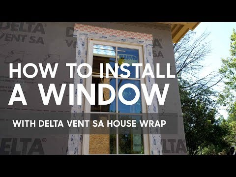 How to Install A Window With DELTA Vent SA House Wrap