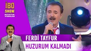 Huzurum Kalmadı - Ferdi Tayfur / İbrahim Tatlıses