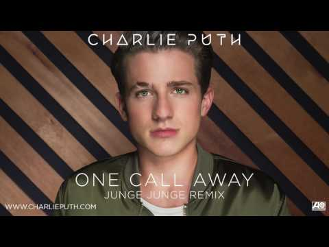 Charlie Puth   One Call Away Junge Junge Remix