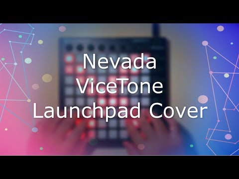 ViceTone - Nevada【Launchpad Cover】+ Project File