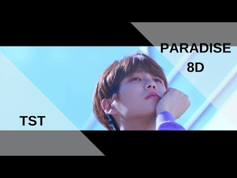 TST (일급비밀) - 낙원 (PARADISE) [8D USE HEADPHONES]