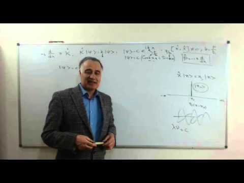 Quantum Mechanics 4-B:  Momentum Operator   مکانیک کوانتوم،  اپراتور ممنتوم