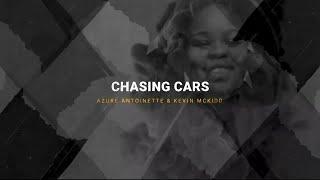 Chasing Cars // Azure Antoinette & Kevin McKidd