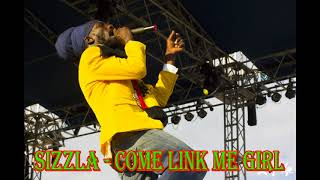 Sizzla - Come Link me Girl 2017