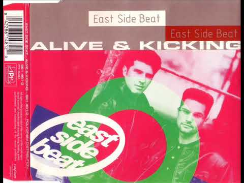 EAST SIDE BEAT - Alive & kicking (12'' mix)