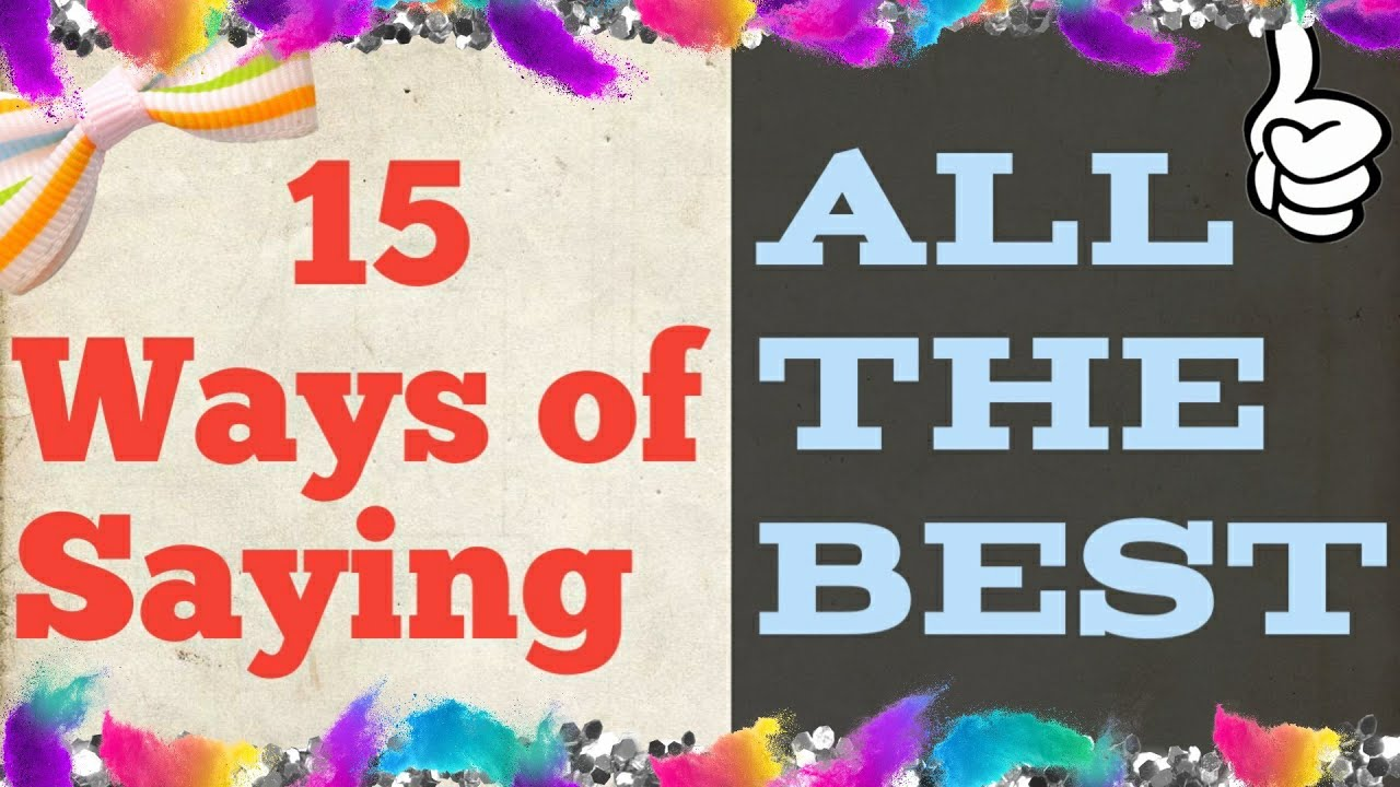 15 Other Ways to Wish ALL THE BEST | LEARN ENGLISH PHRASE TO SPEAK FLUENTLY