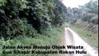 Objek Wisata : Rokan Hulu Gua Sikapir