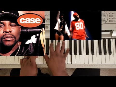 CASE - TOUCH ME TEASE ME FEAT. FOXY BROWN (PIANO TUTORIAL)