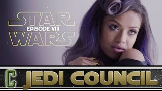 Collider Jedi Council - New Cast Member for Star Wars Episode VIII Revealed?