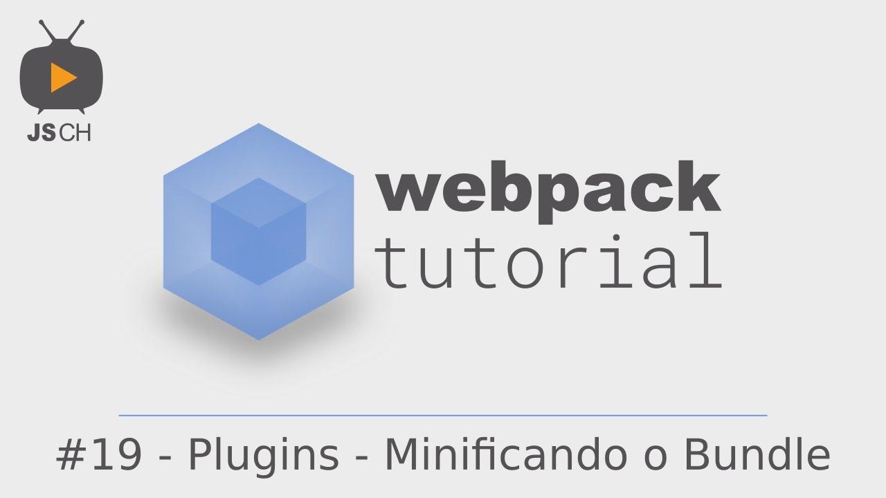 Webpack tutorial 19 plugins minificando javascript youtube webpack tutorial 19 plugins minificando javascript ccuart Images