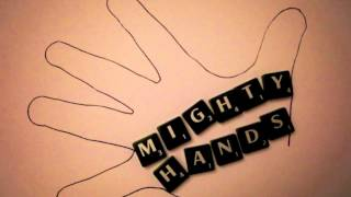 Mighty Hands   At A Loss For A Goodbye