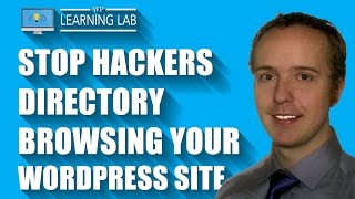 Prevent Directory Browsing On Your WordPress - Hackers Love Directory Browsing | WP Learning Lab