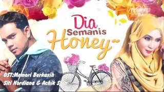 Ost Dia Semanis Honey