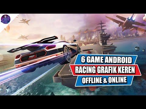 6 Game Android Racing Terbaik Dengan Grafik Keren Offline & Online