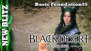 Black Desert Online - New Player Blitz - Basic Foundation Money