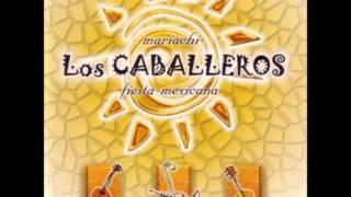 Mariachi Los Caballeros - La Adelita