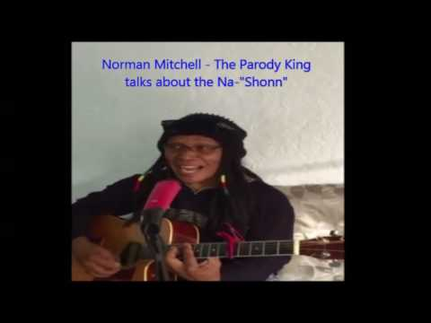 Viral Video:  Norman Mitchell Shonn  as he Sing and Talks about d Na- Shonn
