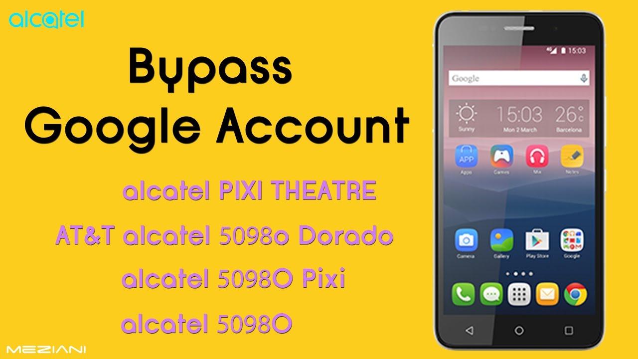 Bypass Google Account Alcatel Verification – Wonderful Image