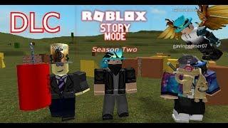 "Roblox Story Mode Season Two (Episode 6: The New Legacy.) ""DLC"""