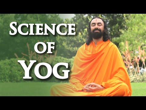 Patanjali Yoga Sutras Part2 - Swami Mukundananda - Science of Yog, a systematic explanation