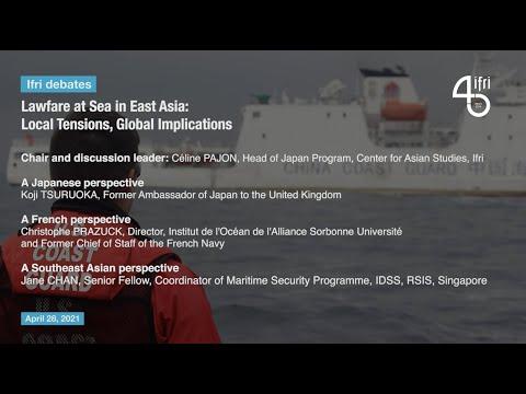 Lawfare at Sea in East Asia: Local Tensions, Global Implications