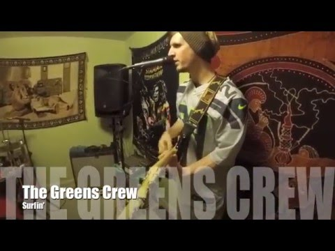 The Greens Crew -  Surfin (Live @ Fairview Sessions)