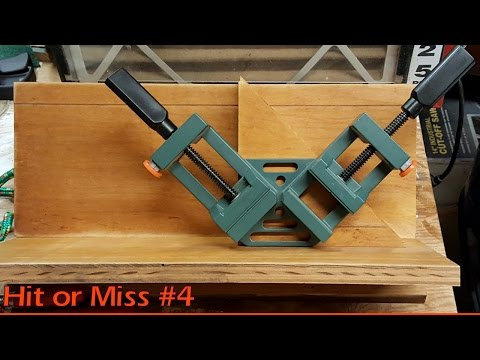 Hit or Miss Episode #4 Harbor Freight Corner Clamp
