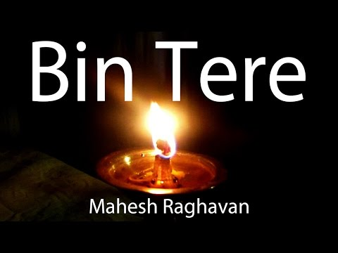 Bin Tere (I Hate Luv Stories) - Acoustic Cover