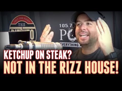 The GREAT STEAK debate: Can you eat ketchup on a nice steak? [Rizzuto Show]