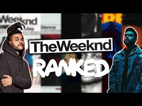 Ranking The Weeknd's Albums / Mixtapes