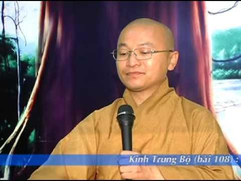 Kinh Trung Bộ 108 (Kinh Gopaka Moggallana) - Người đáng nương tựa (14/09/2008)
