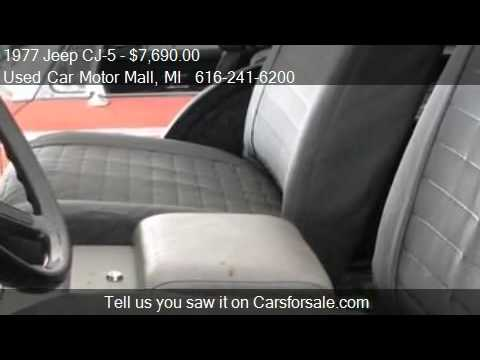1977 jeep cj 5 for sale in grand rapids mi 49508 youtube for Used car motor mall gr