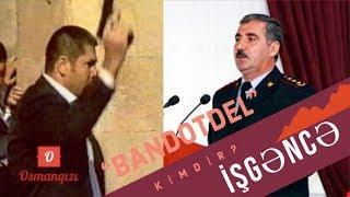 """""""Bandotdel""""in yeni rəisinin adı işgəncədə hallanır"""